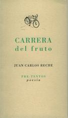 Carrera del fruto de Juan Carlos Reche